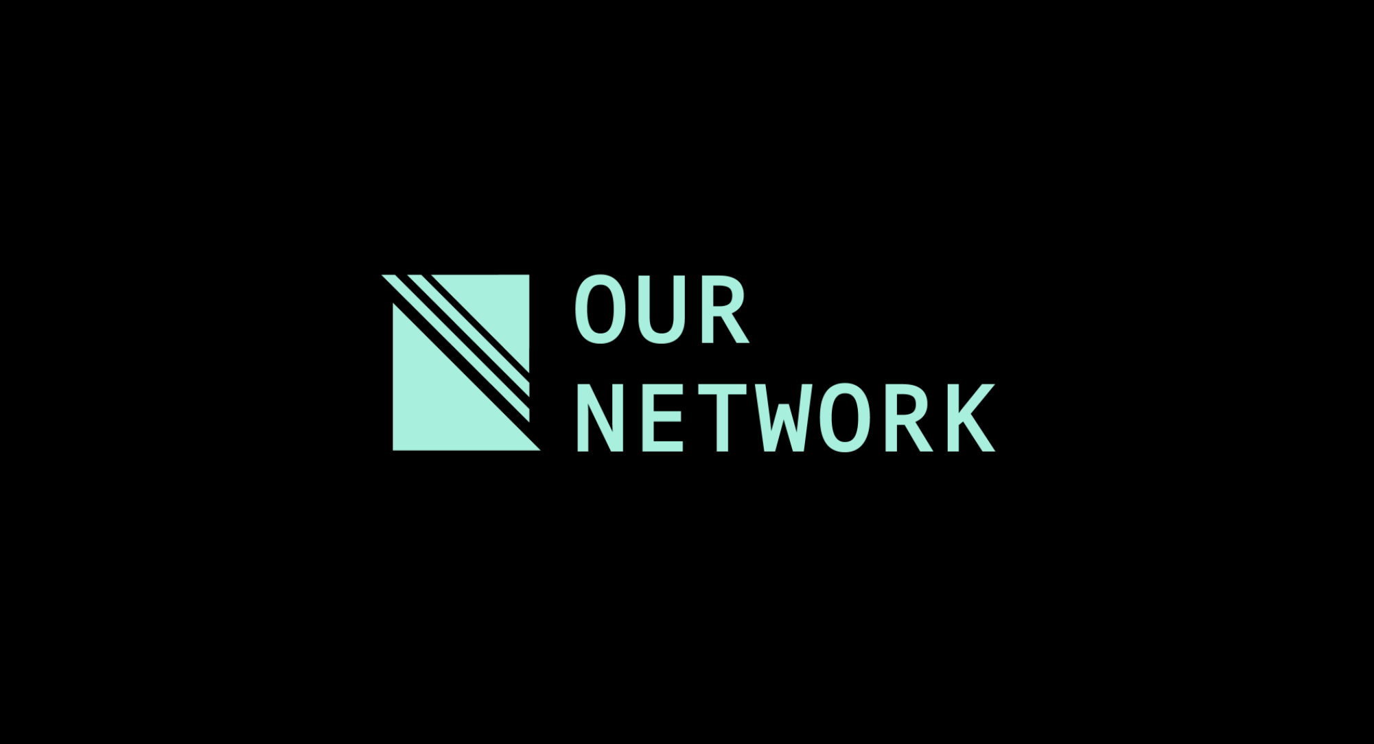 Our Network: Issue #57